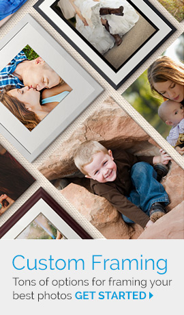 Custom Framing: Tons of options for framing your best photos. Get started